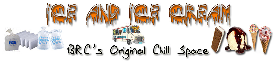 Ice and Icream - BRC's Original Chill Space